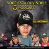 #PODCAST001 - DJ HUGUINHO DO BANCO - CONTRATE (021)9 6483 - 8687