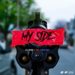 """lil Durk Ft Nba Youngboy """"My Side"""""""