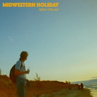 Been Stellar - Midwestern Holiday