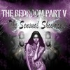 The Bedroom Part V - The Sensual Showdown (Slow Jams)