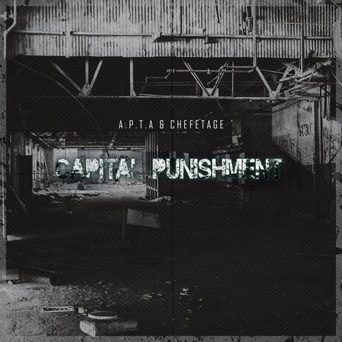 A.P.T.A, Chefetage - Capital Punishment ( Chefetage Remix )