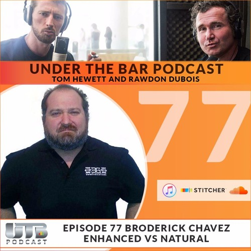 (WARNING EXPLICIT)The Evil Genius - Broderick Chavez on Ep. 77 of Under The Bar
