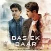 Bas Ek Baar - Bharatt - Saurabh