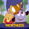 Worthless - The Brave Little Toaster