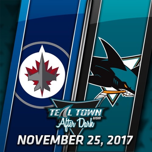 Teal Town USA After Dark (Postgame) - Sharks vs Jets - 11-25-2017