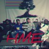 HME (Habilis, GulleyBoy, Cold, Yhung Pac )- HME