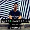 Teo Mandrelli & UnoMas (Mia) - Escape Radio 06 2017-11-26 Artwork