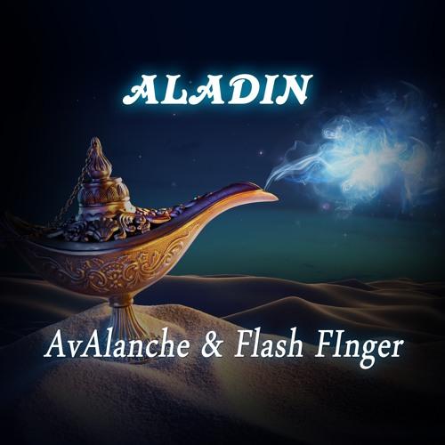 AvAlanche & Flash Finger - Aladin (Original Mix) *** Free Download ***