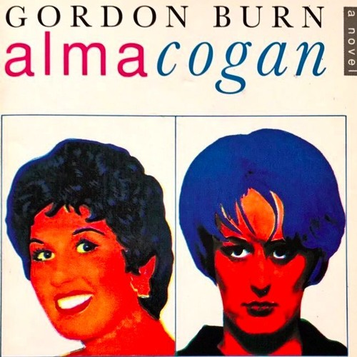 Alma Cogan by Gordon Burn