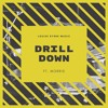 Drill Down (ft. Morris)