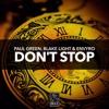 Paul Green, Blake Light & Envyro - Don't Stop [OUT NOW]