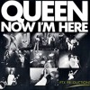 Queen - Now I'm Here (PTX G-Up)