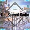 Table 18 & MatricK - Get Served Radio 037 2017-11-26 Artwork