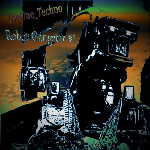 Dieone techno robot gangster number one dieone techno for Acid house bpm