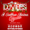 @ItsDJVibes A Caribbean Christmas #Reloaded