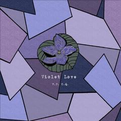 Violet Love (Prod Cosmic Quest)