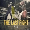 PSJ - The Last Fight (OUT NOW!)[FREE]