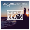 Deep Chills - Run Free (feat. IVIE)