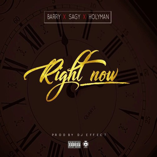 BARRY X SAGY X HOLYMAN-RIGHT NOW by Barry | Free Listening