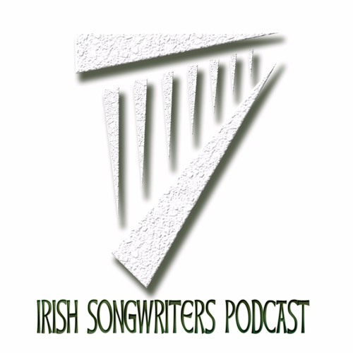 "Irish Songwriters Podcast - S01E01 - ""In The Beginning..."""