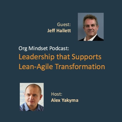 Leadership That Supports Lean-Agile Transformation