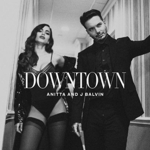 Baixar J Balvin Ft Anitta - Downtown