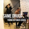Download Chance The Rapper - Same Drugs (Young October Cover) Mp3