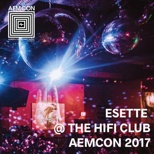 Esette at Aemcon at the HIFI Club YYC