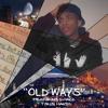 Old Ways (ft. Q-Hack)