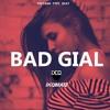BAD GIAL - [FREE] Popcaan x Vybz Kartel Type Beat | Dancehall Instrumental 2018 | By DCQ BEATZ®