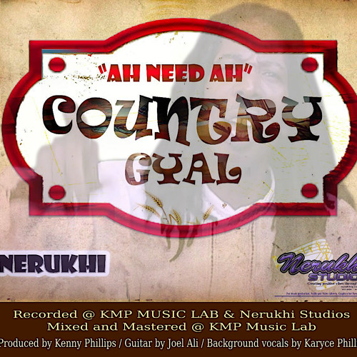 AH NEED AH COUNTRY GYAL