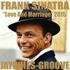 FRANK SINATRA - Love And Marriage (Jayphies-Groove) 2015