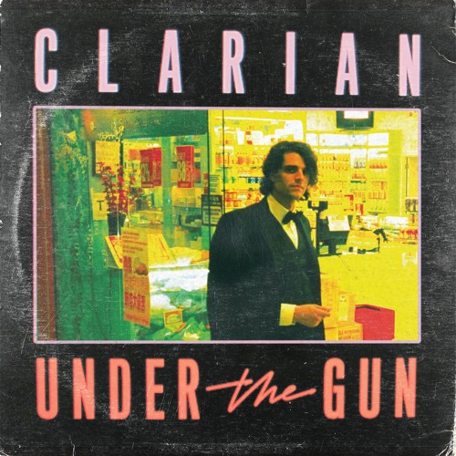 Clarian - Under The Gun (Preview)