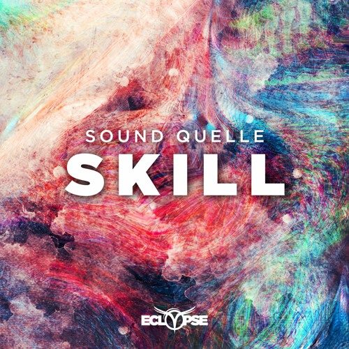 Sound Quelle - Skill [FREE DOWNLOAD]