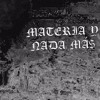 RVNGEL - MATERIA Y NADA MÁ$ (PROD.BY A-TAPE) [CO-PRODUCED BY DOBLE TEMPO]