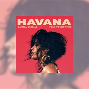 Camila Cabello - Havana (Audio) ft. Young Thug להורדה