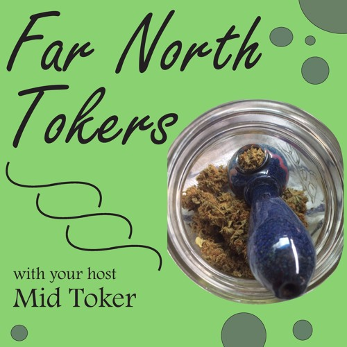 Steep Hill AK, Alaska Cannabis Testing: Ep71 Far North Tokers