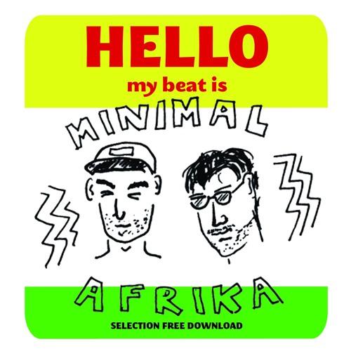 MINIMAL AFRIKA X BEAT TO BE / SELECTION FREE DL