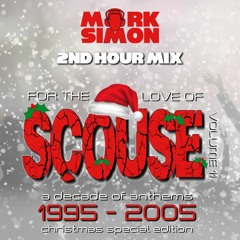 For The Love Of Scouse  - Vol 11 - Xmas Special - 2nd Hour