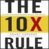 The 10X Rule By Grant Cardone Audiobook Excerpt