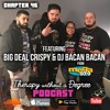 Chapter 46: Wedding Crashers Feat. DJ BACAN BACAN & Big Deal Crispy