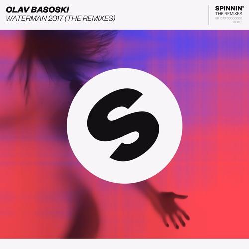 Olav Basoski ft  Spyder - Waterman 2017 (Joe Stone Remix