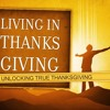 Living in Thanksgiving - Week 3: Service
