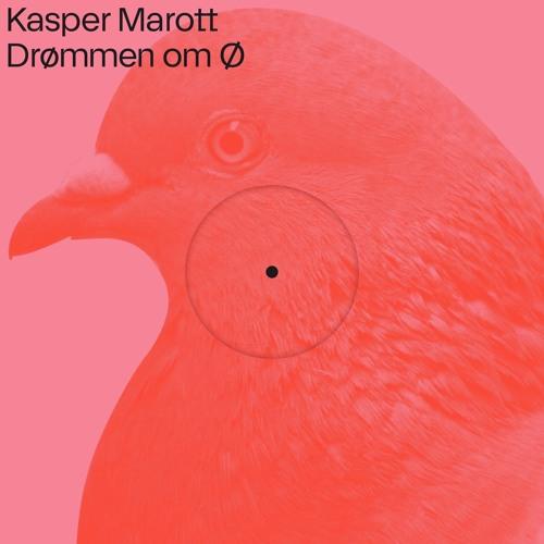 Kasper Marott - Drømmen om Ø (TC001 - Snippets)