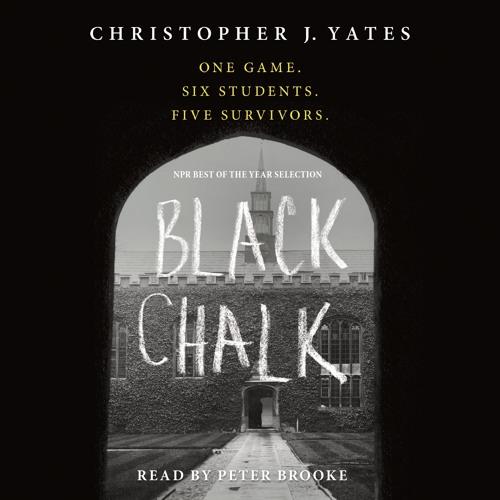 Black Chalk by Christopher J. Yates, audiobook excerpt