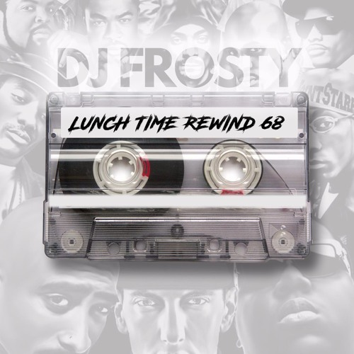 LUNCH TIME REWIND MIX 68