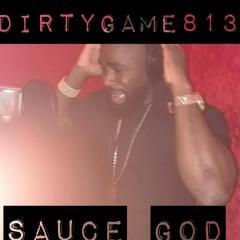 "DirtyGame813 - ""Sauce God"" (Prod by Arsenio.Soundz)"
