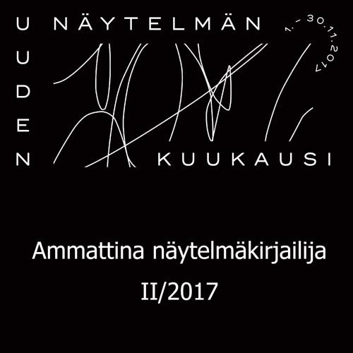 Ammattina Näytelmäkirjailija 2/2017 // Leo & Nurmelin