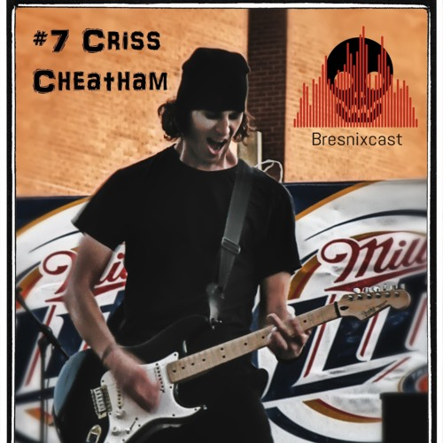 #7 Criss Cheatham