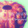 Sun Down @ Ozen By Atmosphere